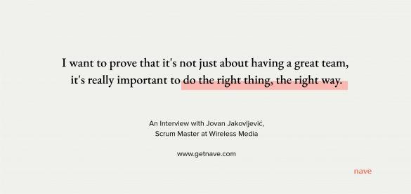 Short Motivational Stories: An Interview with Jovan Jakovljević, Scrum Master at Wireless Media